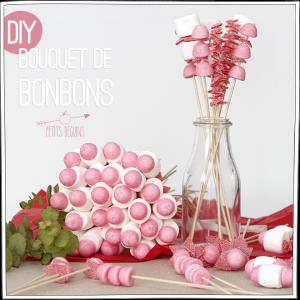 Bouquet de bonbons - DIY - Petits Béguins