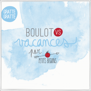 Vacances vs Boulot - Illustration Petits Béguins