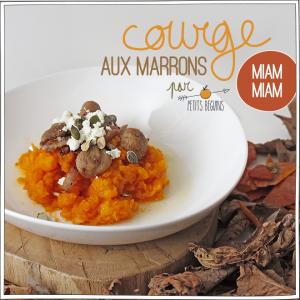 Courge Marrons - Recette d'Automne - Petits Béguins