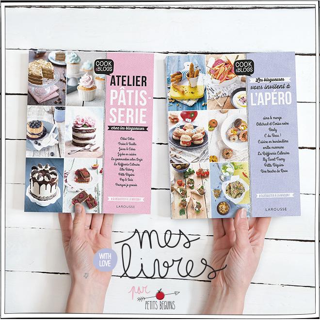 Cook&Blogs - Livre Larousse - Petits Béguins