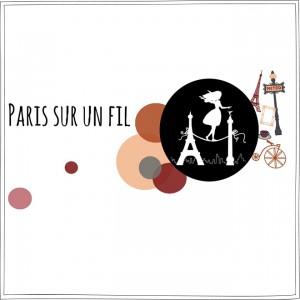 Paris Sur un Fil - Article - Petits Béguins