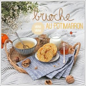 Brioche au Potimarron - SansLactose - Gourmandise - Petits Béguins