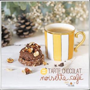 Tarte Chocolat Café Nespresso et Noisettes - Recettes - Petits Béguins