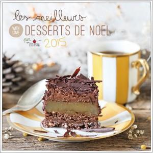 Les meilleurs desserts de Noël 2015 - Foucade - Petits Béguins