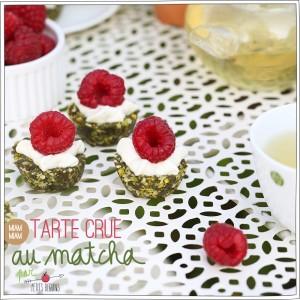 Tarte Crue au Thé Matcha - Recette - Healthy - Petits Béguins