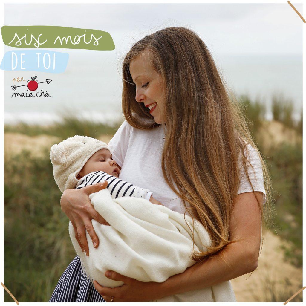 6 premiers mois de bébé - Conseils Maman - Maïa Chä