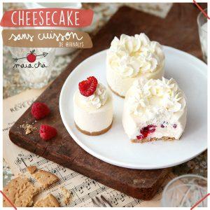 Cheesecake sans cuisson - Recette @Hinalys - Maïa Chä