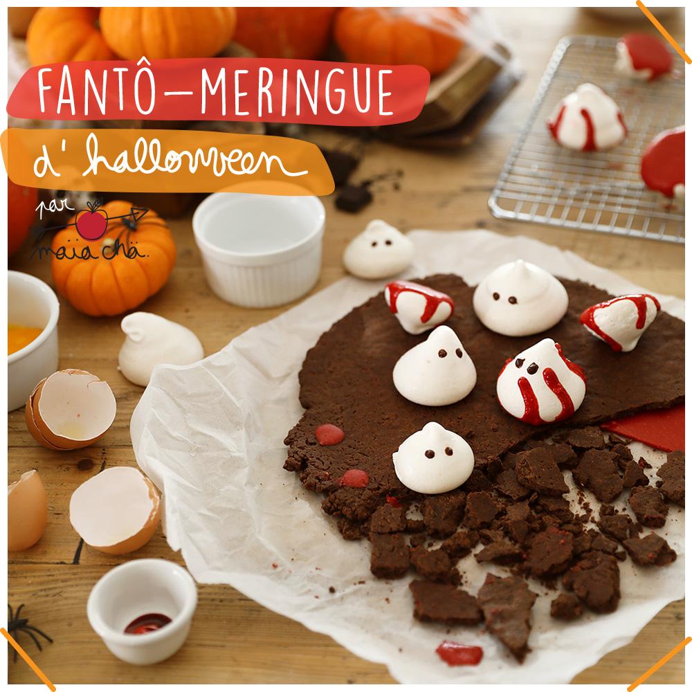 Fantô-Meringues - Halloween - Recette en vidéo - Maïa Chä