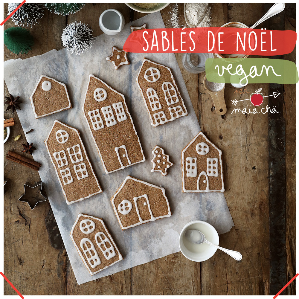 Sablés De Noël - Vegan - Recette - Maïa Chä