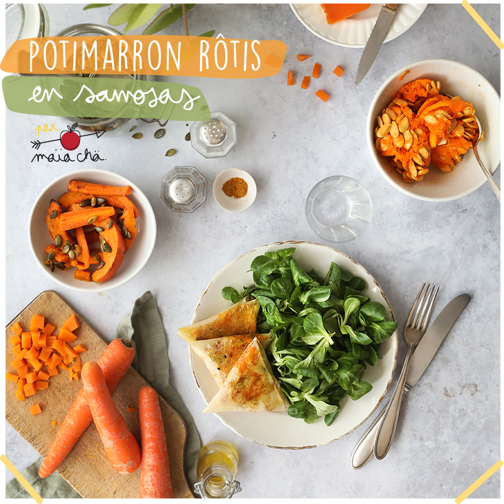 Samosas Potimarron et Carotte - Recette Veggie - Maïa Chä