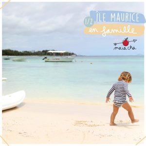 île Maurice en famille - The Residence Mauritius - Carnet De Voyage - Maïa Chä