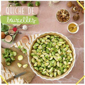 Quiche de Bruxelles - Recette Veggie - Maïa Chä