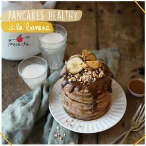 Pancakes Healthy à la banane - Recette sans lactose - Maïa Chä