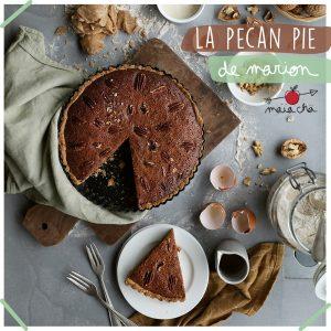 Recette de Pecan Pie - par Marion de FringeAndFrange - Maïa Chä