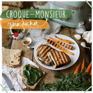 Croque Monsieur Veggie - Recette zéro déchet - Maïa Chä